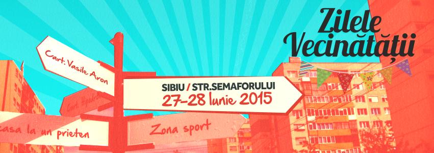 Festival de cartier – Zilele Vecinătății 2015